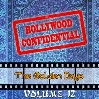 Bollywood Confidential - The Golden Days, Vol. 12 — Mukesh