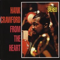 From The Heart — Hank Crawford
