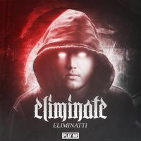 Eliminatti — Eliminate