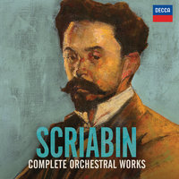 Scriabin: Complete Orchestral Works — сборник