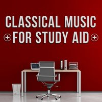 Classical Music for Study Aid — Study Music Classics