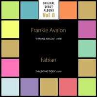 Frankie Avalo – Hold That Tiger — Frankie Avalon, Fabian, Frankie Avalon|Fabian