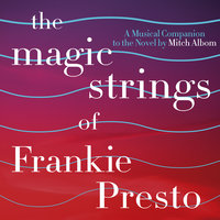 The Magic Strings Of Frankie Presto: A Musical Companion — сборник