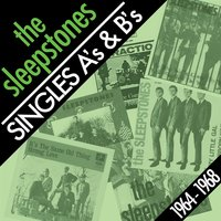 Singles A's & B's 1964-1968 — The Sleepstones