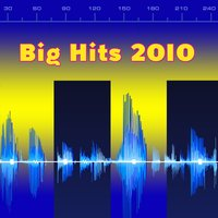 Big Hits 2010 — Top Of The Charts Music Crew