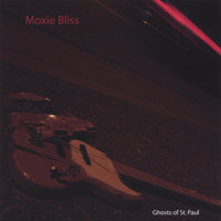 Ghosts of St. Paul — Moxie Bliss