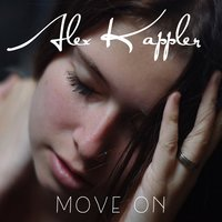 Move On — Alex Kappler