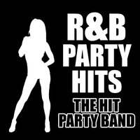 R&B Party Hits — The Hit Party Band