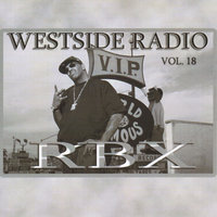 Westside Radio Vol.18 — Rbx, Concrete Ciminalz