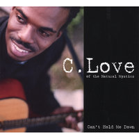 Can't Hold Me Down — C Love