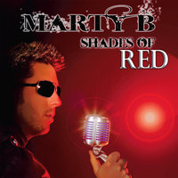 Shades of Red — Marty B