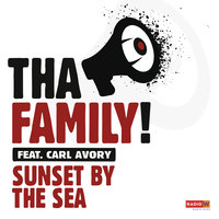Sunset by the Sea — Tha Family, Carl Avory