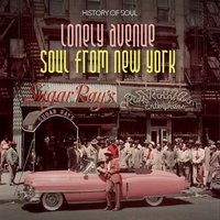 Lonely Avenue - Soul from New York 1955-1962 — сборник