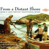 Traditional Irish & Cape Breton Music: From a Distant Shore — сборник