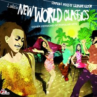 Lola's New World Classics - Cover Versions of Popular Hits — сборник