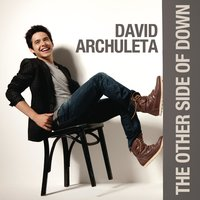 The Other Side of Down — David Archuleta