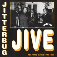 Jitterbug Jive, Hot Texas Swing, 1940 - 1941 — сборник