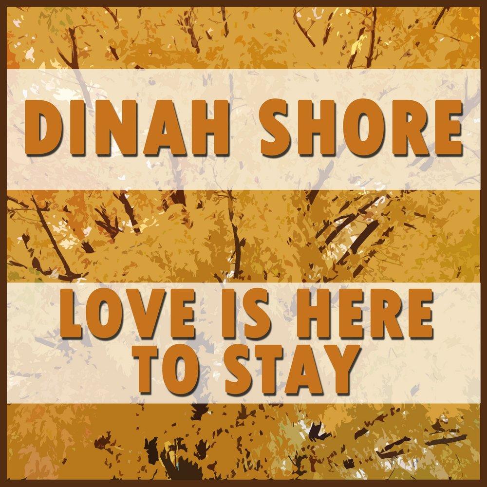 Dinah Shore I Ain't Down Yet - I Gotta Love You