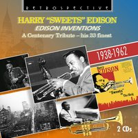 "Edison Inventions — Harry ""Sweets"" Edison"