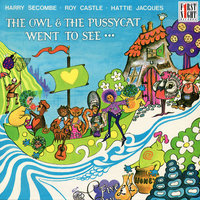 The Owl & the Pussycat Went to See… — Harry Secombe