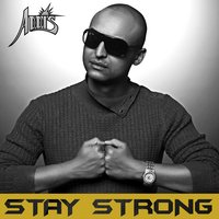 Stay Strong — Addis