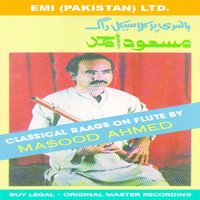 Classical Raags On Flute By Masood Ahmed — Masood Ahmed