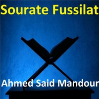 Sourate Fussilat — Ahmed Said Mandour