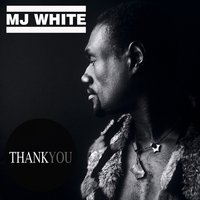 Thank You — MJ White, Jazz Voice, Maurizio Verbeni