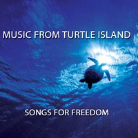 Music from Turtle Island: Songs for Freedom — сборник