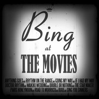 Bing at the Movies - 60 Silver Screen Songs — Bing Crosby