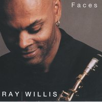 Faces — Ray Willis