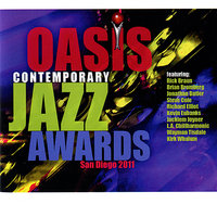 Oasis Contemporary Jazz Awards : San Diego 2011 — сборник