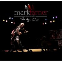 Take You Out — Mark Farner