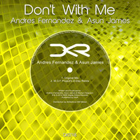 Don't With Me — Andres Fernandez & Asun James