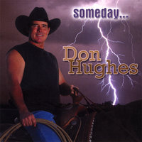 Someday... — Don Hughes
