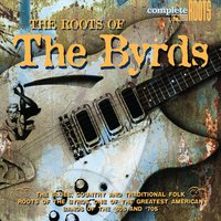 The Roots Of The Byrds — сборник