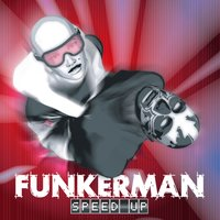 Speed Up — Funkerman