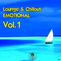 Lounge & Chill Emotion, Vol. 1 — сборник