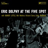 At The 5 Spot, Vol. 1 — Eric Dolphy