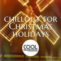 Chillout for Christmas Holidays — сборник