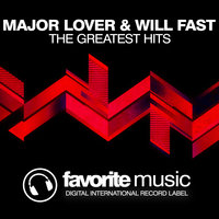 The Greatest Hits — Will Fast, Major Lover