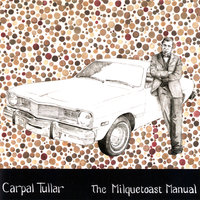 The Milquetoast Manual — Carpal Tullar