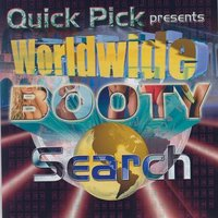Worldwide Booty Search — Quick Pick