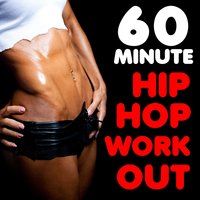60 Minute Hip Hop Workout: Notorious B.I.G., Ghostface Killah, Method Man, Guilty Simpson & More! — сборник