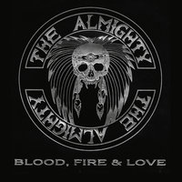 Blood, Fire & Love — The Almighty