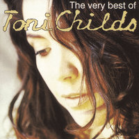 The Best Of Toni Childs — Toni Childs