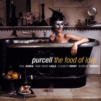 Purcell: The Food of Love — Paul Agnew, Генри Пёрселл