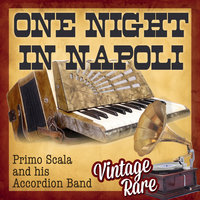 Vintage Rare - One Night in Napoli — Primo Scala & His Accordion Band