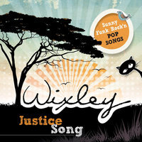 Justice Song — Wixley