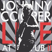 Live at the Pub II — Johnny Cooper